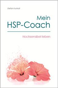 Mein HSP-Coach - Stefan Kunkat